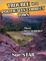 Trouble in a Politically-Correct Town