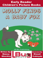 Molly Finds a Baby Fox
