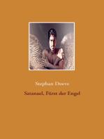 Satanael, Fürst der Engel