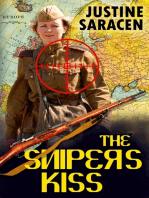The Sniper's Kiss