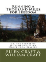 Running a Thousand Miles for Freedom; or, the Escape of William and Ellen Craft from Slavery