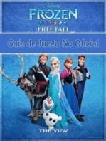 Frozen Free Fall Guía De Juego No Oficial