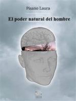 El Poder Natural Del Hombre