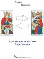The Combinations Of The Tarot Major Arcana