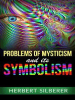 Problems of Mysticism and its Symbolism