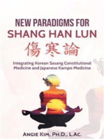 New Paradigms for Shang Han Lun