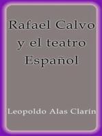 Rafael Calvo y el teatro Español