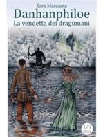 Danhanphiloe - La vendetta dei dragumani
