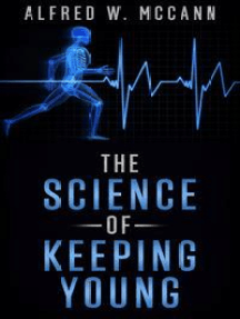 The Science Of Keeping Young