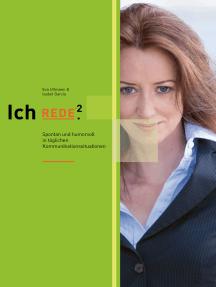 Ich REDE.² Spontan und humorvoll in täglichen Kommunikationssituationen: Das E-Book um erfolgrechen Hörbuch