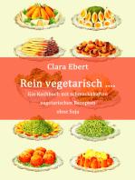 Rein vegetarisch