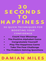 30 Seconds To Happiness