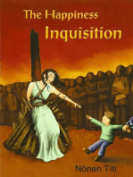 The Happiness Inquisition
