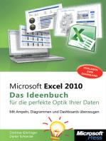 Microsoft Excel 2010 - Das Ideenbuch für die perfekte Optik Ihrer Daten