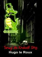 Terwyl die krokodil sing