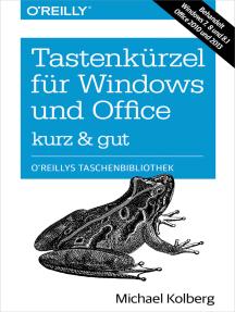 Tastenkürzel für Windows & Office - kurz & gut