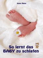So lernt das Baby zu schlafen