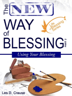 The New Way of Blessing - Using Your Blessing