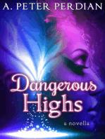 Dangerous Highs