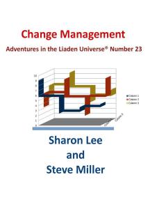 Change Management: Adventures in the Liaden Universe®