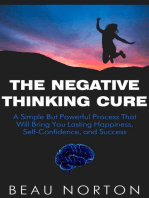 The Negative Thinking Cure