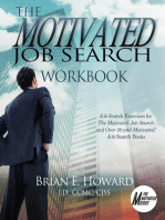 The Motivated Job Search Workbook