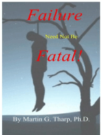 Failure Need Not Be Fatal