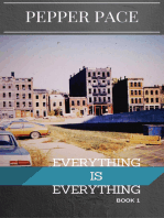 Everything is Everything Book 1