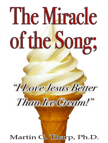 """The Miracle of the Song: """"I Love Jesus Better than Ice Cream"""""""