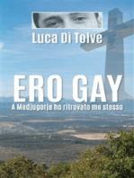 Ero gay. A Medjugorie ho ritrovato me stesso
