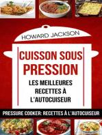 Cuisson sous pression