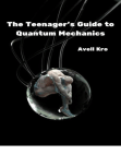 The Teenager's Guide to Quantum Mechanics: Nephilim Generations Free download PDF and Read online