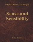 Sense and Sensibility (World Classics, Unabridged)