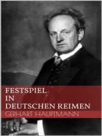 Festspiel in deutschen Reimen