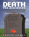Death for Beginners: Your No-Nonsense, Money-Saving Guide to Planning for the Inevitable
