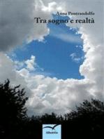 Tra sogno e realtà