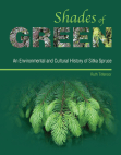 Shades of Green: An Environmental and Cultural History of Sitka Spruce Free download PDF and Read online