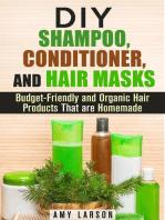 DIY Shampoo, Conditioner, and Hair Masks