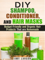 DIY Shampoo, Conditioner, and Hair Masks