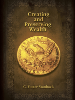 Creating and Preserving Wealth