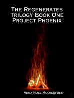 The Regenerates Trilogy Book One