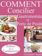 Comment concilier Gastronomie et Perte de Poids