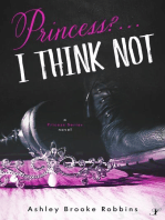 Princess? ...I Think Not