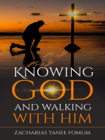 Knowing God And Walking With Him