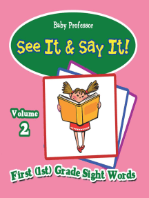 See It & Say It! : Volume 2   First (1st) Grade Sight Words