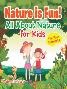 Nature is Fun! All About Nature for Kids - The Four Elements