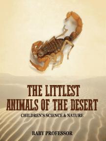 The Littlest Animals of the Desert | Children's Science & Nature