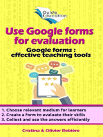 Use Google forms for evaluation: Google forms and quizzes as effective educational tools
