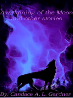 Awakening of the Moon and Other Stories