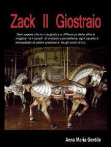 Zack Il Giostraio: la magia di internet